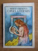 Anticariat: Mihai Eminescu - Opera literara (volumul 3)