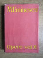 Mihai Eminescu - Opere (volumul 11)