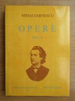 Mihai Eminescu - Opere, volumul 2. Poezii tiparite in timpul vietii