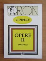 Mihai Eminescu - Opere (volumul 2)