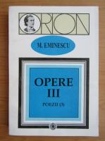 Mihai Eminescu - Opere (volumul 3)