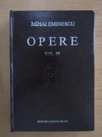 Mihai Eminescu - Opere, volumul 4. Poezii postume