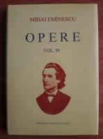 Mihai Eminescu - Opere (volumul 4). Poezii postume