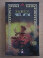 Mihai Eminescu - Poezii. Antume