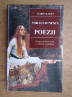 Mihai Eminescu - Poezii. Contine un dosar critic si o fisa de portofoliu