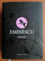 Mihai Eminescu - Poezii (ed. Humanitas)