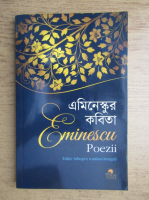 Mihai Eminescu - Poezii (editie bilingva romana-bengali)