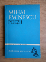 Mihai Eminescu - Poezii, pentru clasele V-VIII