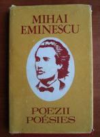 Mihai Eminescu - Poezii. Poesies (editie bilingva, romana-franceza)
