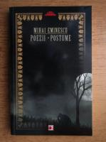 Mihai Eminescu - Poezii. Postume
