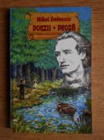 Mihai Eminescu - Poezii. Proza