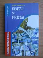 Mihai Eminescu - Poezii si proza