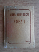 Mihai Eminescu - Poezii (volumul 1)