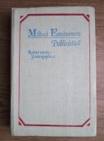 Mihai Eminescu - Publicistica. Referiri istorice si istoriografice