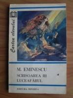 Anticariat: Mihai Eminescu - Scrisoarea III. Luceafarul