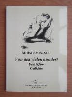Mihai Eminescu - Von den vielen hundert Schiffen. Gedichte