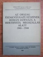 Mihai Fatu - Az orszag eszaknyugati reszenek roman egyhaza a horthysta megszallas alatt 1940-1944