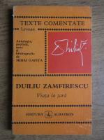 Anticariat: Mihai Gafita - Duiliu Zamfirescu. Viata la tara