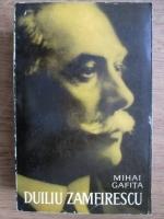 Mihai Gafita - Duiliu Zamfirescu