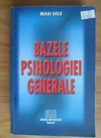 Anticariat: Mihai Golu - Bazele psihologiei generale