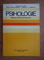 Mihai Golu, Mielu Zlate, Rodica Ciurea Codreanu - Psihologie. Manual pentru licee de arta (1978)