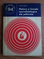 Mihai Golu - Natura si bazele neurofiziologice ale psihicului