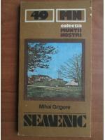Mihai Grigore - Semenic (Colectia Muntii Nostri)