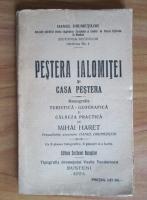 Mihai Haret - Pestera Ialomitei si Casa Pestera (1924)