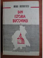 Anticariat: Mihai Iacobescu - Din istoria Bucovinei