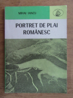 Anticariat: Mihai Iancu - Portret de plai romanesc