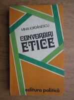 Anticariat: Mihai Iordache - Convorbiri etice