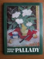 Anticariat: Mihai Ispir - Theodor Pallady