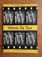 Anticariat: Mihai Lupu - Vittorio de Sica