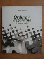 Mihai Manescu - Ordine si dezordine in limbajul graficii