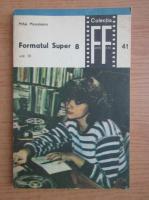 Mihai Musceleanu - Formatul Super 8 (volumul 3)