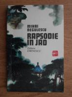Anticariat: Mihai Negulescu - Rapsodie in jad