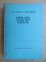 Anticariat: Mihai Popovici - Repertoriu alfabetic de practica judiciara in materie penala pe anii 1976-1980