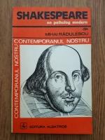 Mihai Radulescu - Shakespeare, un psiholog modern