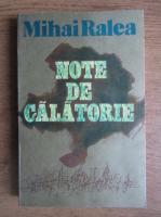 Anticariat: Mihai Ralea - Note de calatorie