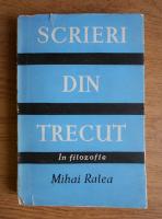 Mihai Ralea - Scrieri din trecut
