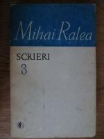 Mihai Ralea - Scrieri (volumul 3)