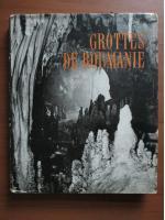 Anticariat: Mihai Serban, Iosif Viehmann, Dan Coman - Grottes de Roumanie