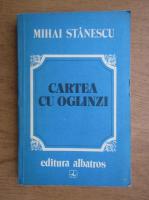 Mihai Stanescu - Cartea cu oglinzi