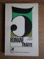 Anticariat: Mihai Stoian - 5 romane traite