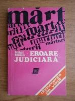 Anticariat: Mihai Stoian - Eroare judiciara