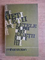 Mihai Stoian - Fetele despre baieti, baietii despre fete. 16 intrebari, 808 adolescenti, 12000 raspunsuri