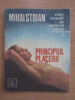 Anticariat: Mihai Stoian - Principiul placerii (volumul 2)
