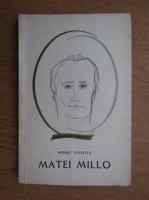 Anticariat: Mihai Vasiliu - Matei Millo