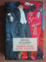 Mihail Bulgakov - Diavoliada si alte povestiri