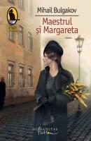 Mihail Bulgakov - Maestrul si Margareta (cartonata)